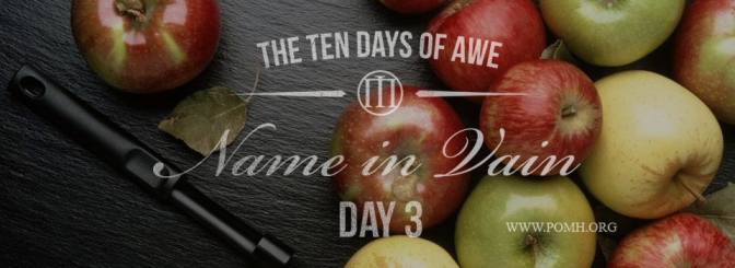 TEN DAYS OF AWE- DAY 3